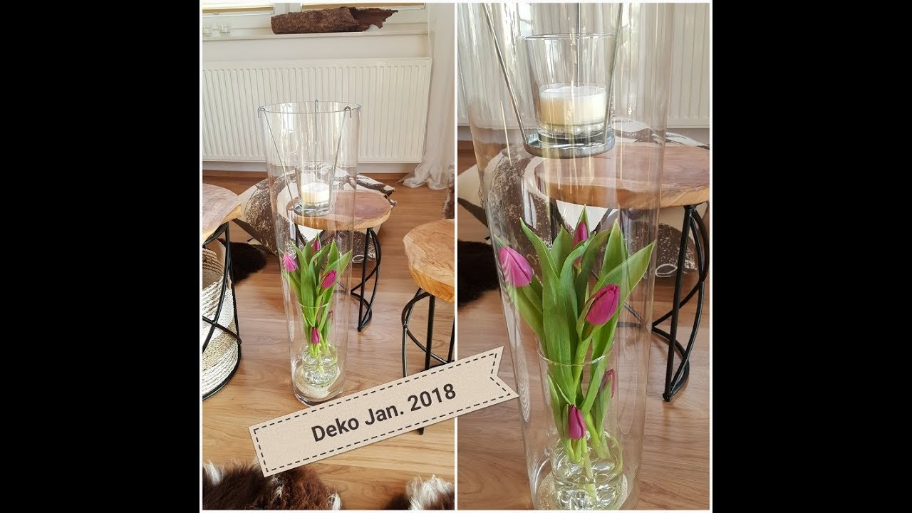 Home Deko Januar 2018 Homedeko Dekoration 2018 Tulpen Glas Jan