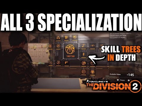 WHICH DIVISION 2 SPECIALIZATION HAS THE BEST SKILL TREE? BREAKDOWN OF ALL 3