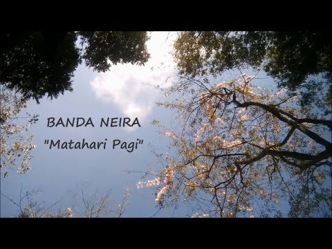 Banda Neira - Matahari Pagi (Unofficial Lyric Video)