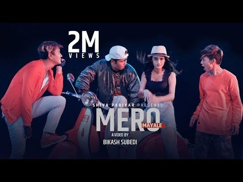 Mero Mayale - Shiva Pariyar - Bhimphedi Guys Ft.Swastima Khadka - Official Video 2017