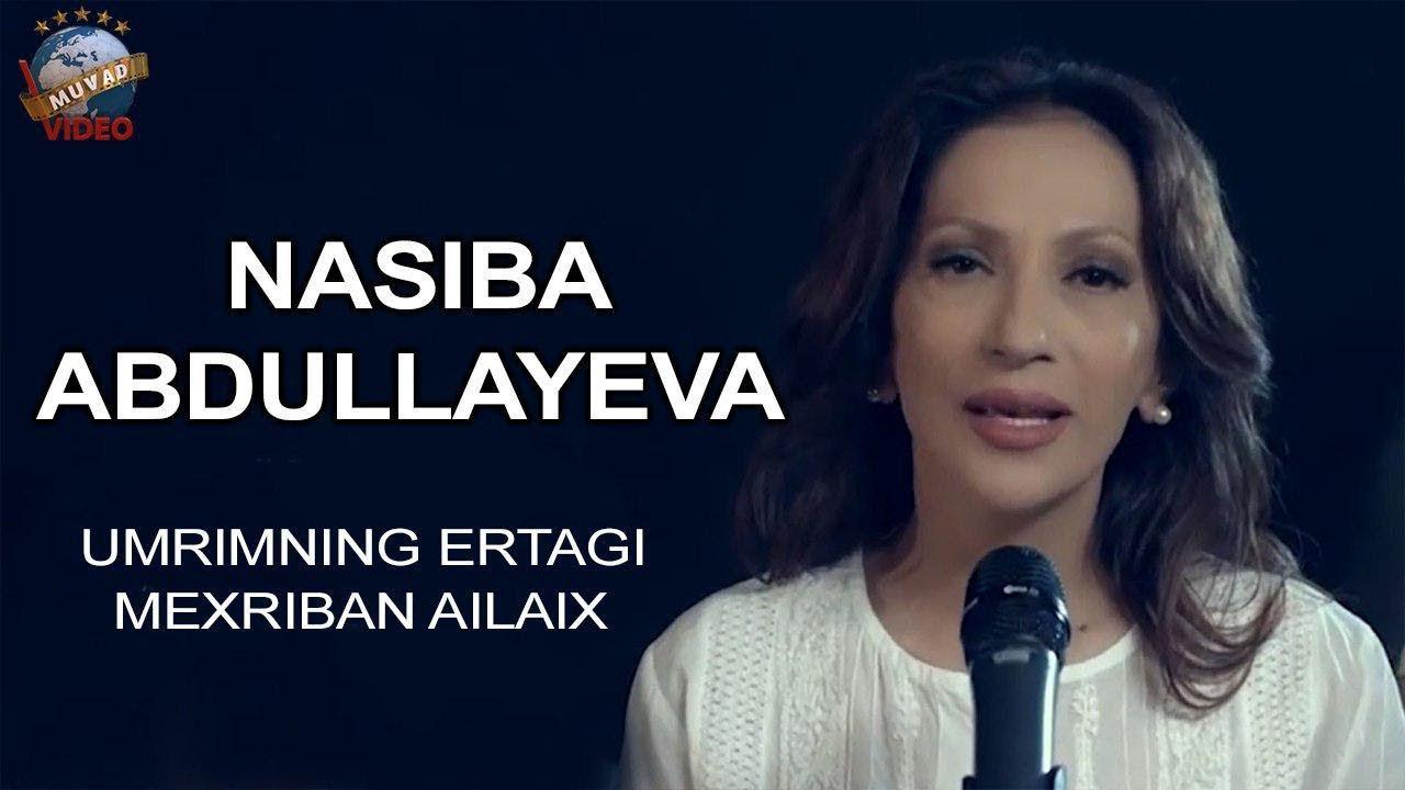 Nasiba Adullayeva - Umrimning ertagi, Mexriban Ailaix (Konsert version 2010)
