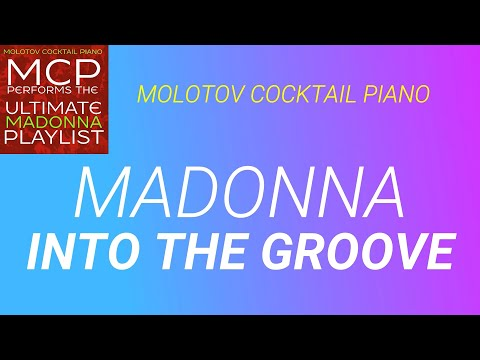 into-the-groove-⬥-madonna-🎹-cover-by-molotov-cocktail-piano