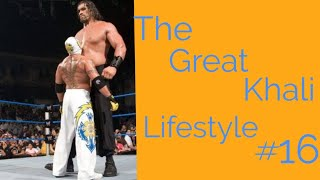 The Great Khali   Lifestyle # 16   The_Ebadkanwar_Vlogs_and_more   #MyMissAnand   #Wrestling