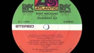 Quadrant Six - Body Mechanic (1982)