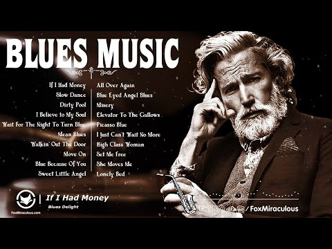 Relaxing Blues Music   The Best Blues Music Of All Time   Best Blues Rock Songs Playlist 100