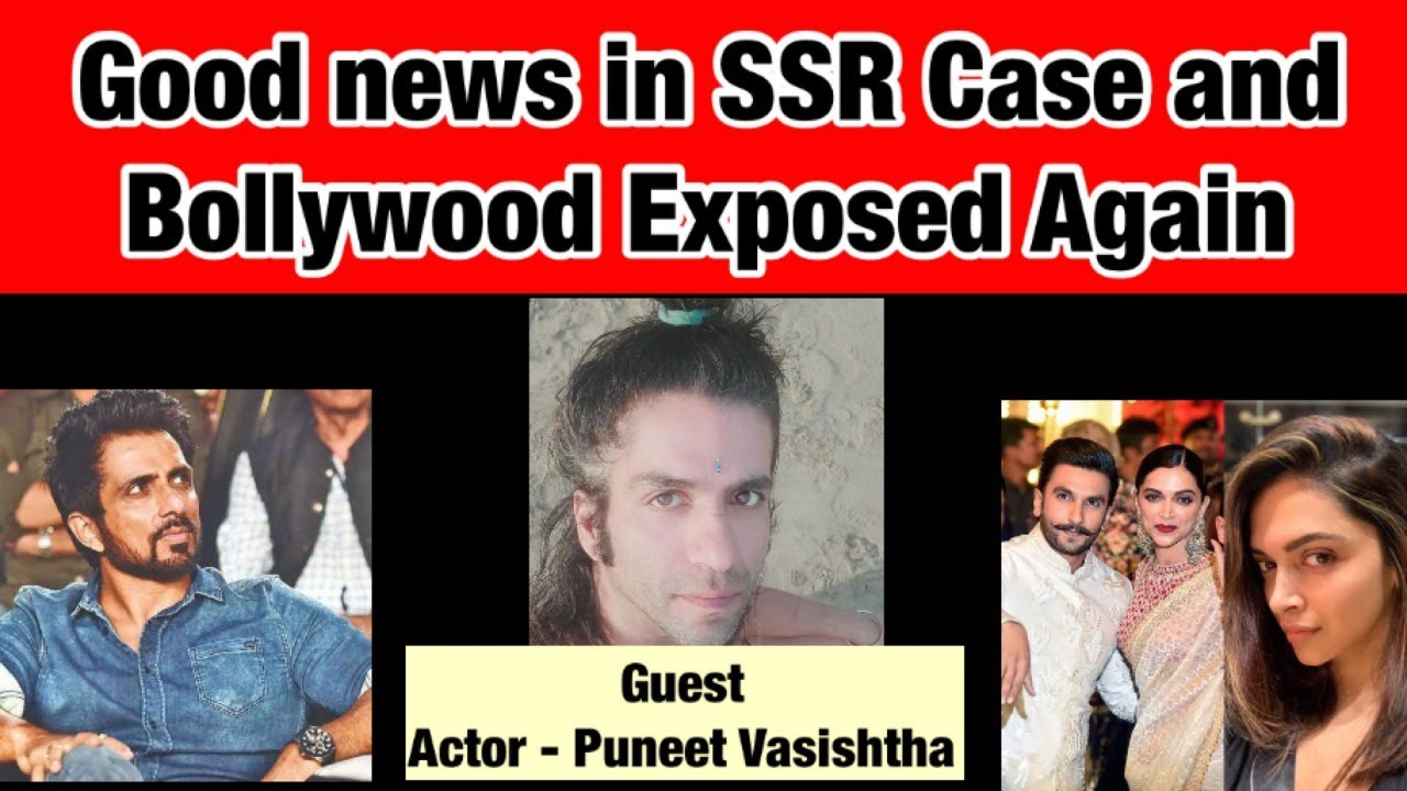Download Good news in SSR Case and Actor Puneet exposed Bollywood again || SSR Case update