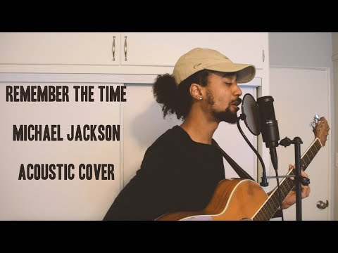 Remember the Time - Michael Jackson - Acoustic Cover