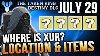 xur location july 29 2016 destiny where is xur 7 29 16 buying guide