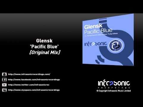Glensk - Pacific Blue (Original Mix)