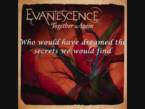 Evanescence - Together Again - lyrics