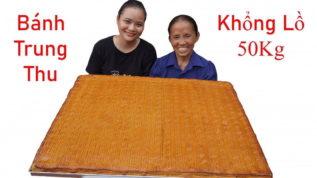 Bà Tân Vlog - Làm Bánh Trung Thu Siêu To Khổng Lồ 50Kg | Moon Cake