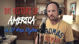 The History of America...Told in 27 Rap Styles