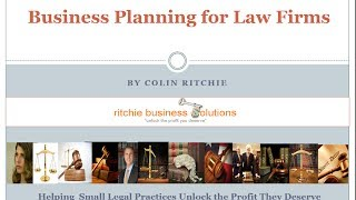 Business Planning for Law Firms - Developing Your Law Firms Vision Statement