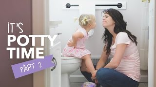 It's Potty Time! (Part 2)