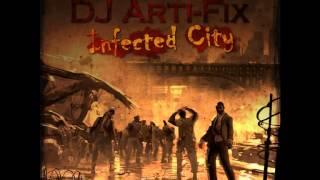 Dj Arti-Fix-Infected City