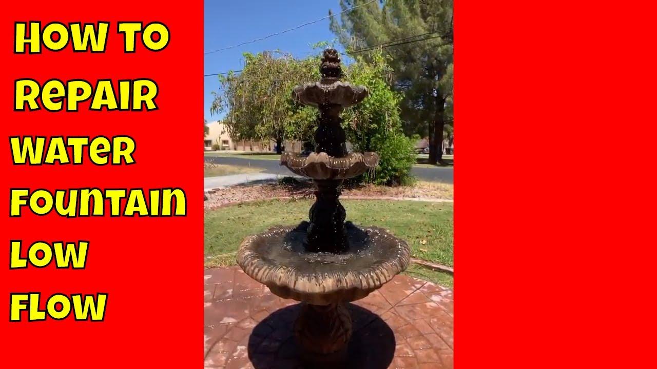 Repair A Water Fountains Low Flow, Outdoor Water Fountain Pump Repair