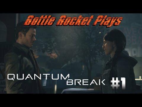This Game Won't Let Me Talk | Bottle Rocket Plays Quantum Break #1 |