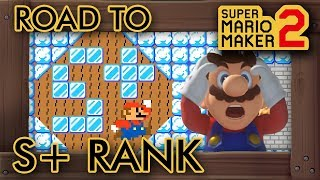 Super Mario Maker 2 - The Road to S+ Rank