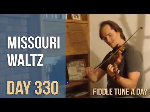 Missouri Waltz - Fiddle Tune a Day - Day 330