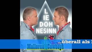Mallorca Cowboys - Lied ohne Sinn -  Hörprobe - Ballermann Hits 2016