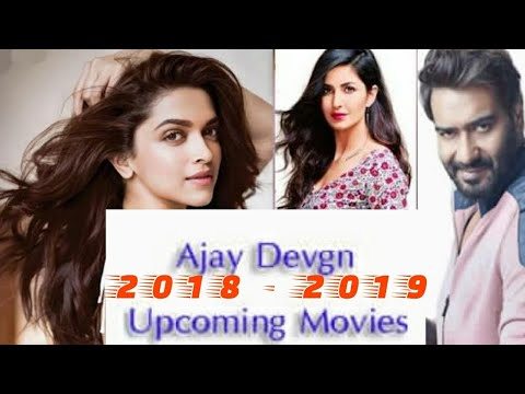 Ajay Devgan Upcoming Movies & Release  Date 2018 & 2019 With Star Cast |