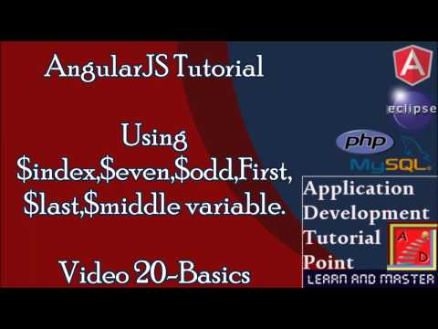 Angularjs Tutorial Basics .Video 20.$index,$first,$last,$middle,$odd,$even variables with ng-repeat