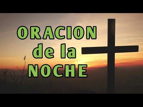 ORACION DE LA NOCHE- Sangre y Agua- Oraciones Antes de dormir para Pedirle a Dios