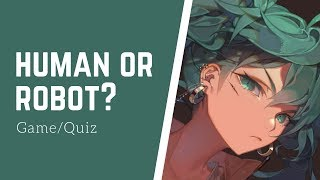 HUMAN Or ROBOT? (Guess The Vocals)