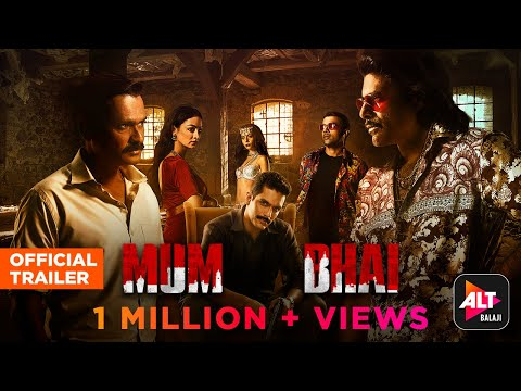 Mum Bhai | Official Trailer | Starring Angad Bedi, Sandeepa Dhar, Sikandar Kher | ALTBalaji