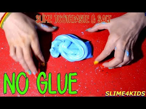 No Glue Slime With Toothpaste  Salt  Colors and ...
