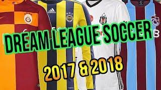 Tüm Takımların Yeni Sezon Forma ve Logoları! - Dream League Soccer 2017 Online