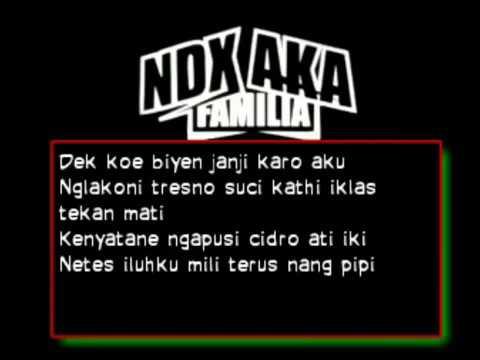 NDX AKA   KELINGAN MANTAN SESI 2 lirik