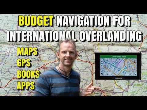 Budget Navigation For International Overlanding - Maps, GPS, Guide Books, Apps \u0026 More