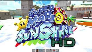 Super Mario Sunshine on Roblox! Full Isle Delfino!