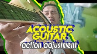 HOW TO ADJUST ACOUSTIC GUITAR ACTION