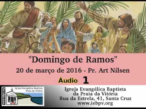 Domingo de Ramos - Pr Art Nilsen