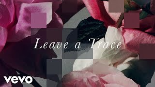 CHVRCHES - Leave A Trace (Lyric Video)