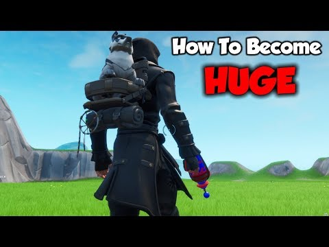 How To Become HUGE In Fortnite Season 9