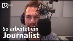 So wird man Journalist | Ausbildung | Beruf | BR