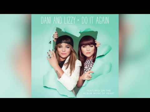Dani and Lizzy - Do It Again Official Audio