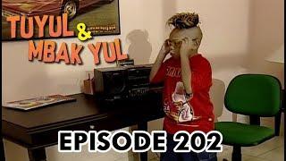 Tuyul Dan Mbak Yul Episode 202