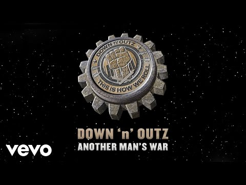 Down 'N' Outz - Another Man's War (Audio) Mp3