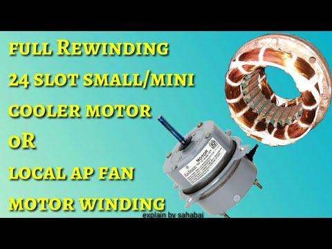 full rewinding 24 slot high speed small mini cooler fan motor winding or ap fan motor winding hindi
