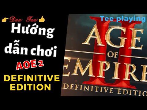 Hướng dẫn chơi AOE 2 DE: Cơ bản, chi tiết & chậm rãi