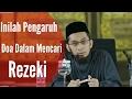 Pengaruh Doa Dalam Kemudahan Mencari  Rezeki _ Ustadz Adi hidayat Ma Lc