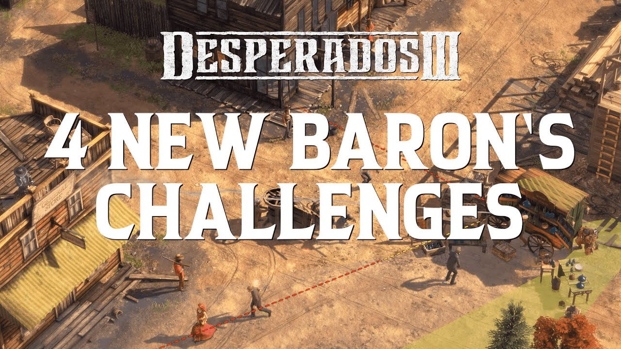Desperados Iii Free Baron S Challenges Update 1 Youtube