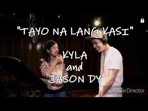 Tayo Na Lang Kasi - Kyla and Jason Dy ( lyrics ) Himig Handog 2017