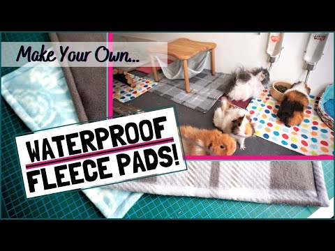 How to Make Your Own Waterproof Fleece Pads for the Guinea Pig's Cage!