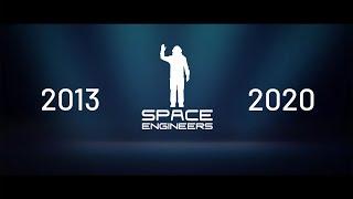 7 Years of Space Engineers