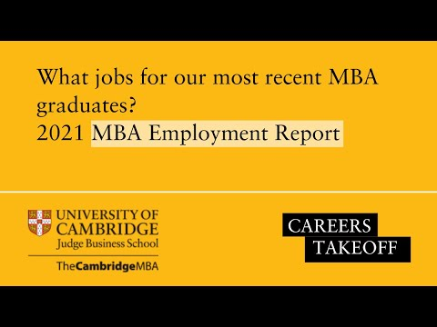 Careers Takeoff | The Cambridge MBA 2021 Employment Report